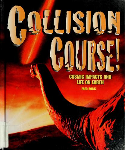 Collision course! by Alfred B. Bortz