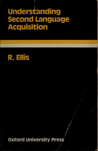 Understanding second language acquisition by Rod Ellis