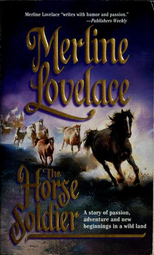 The horse soldier by Merline Lovelace