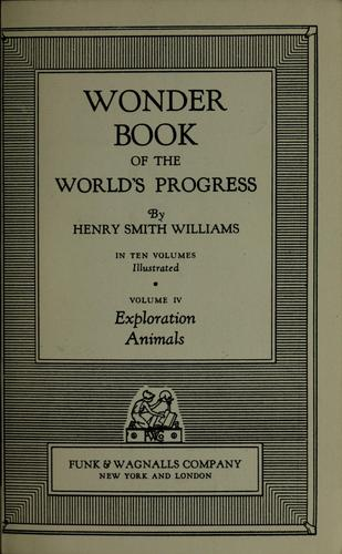 Wonder book of the world's progress by Williams, Henry Smith