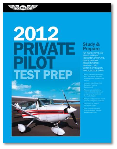 Private Pilot Test Prep 2012 by Asa Test Prep Board