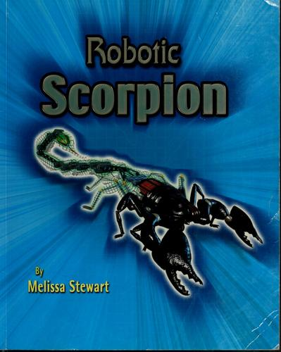 Robotic scorpion by Melissa Stewart