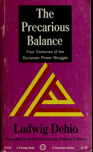 The precarious balance by Ludwig Dehio