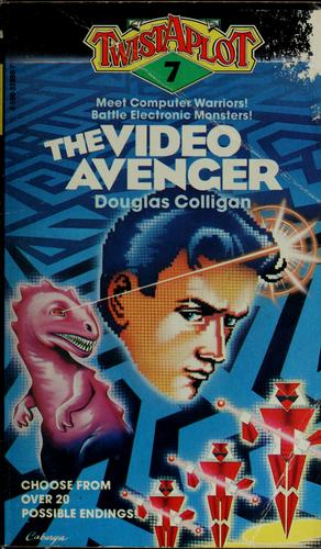 The video avenger by Douglas Colligan