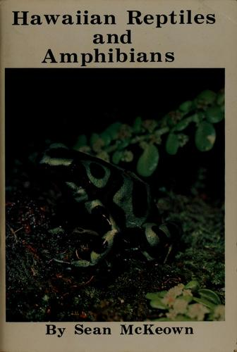 Hawaiian reptiles and amphibians by Sean McKeown