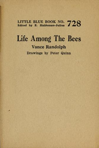 Life among the bees by Vance Randolph