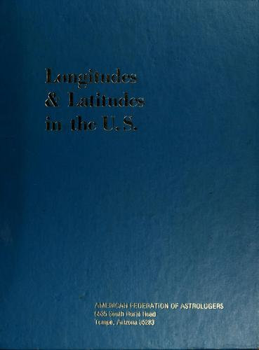 Longitudes and latitudes in the United States by Eugene Dernay