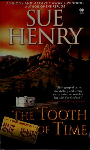 The tooth of time by Henry, Sue