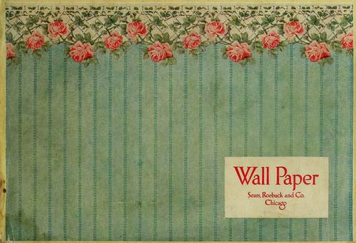 Wall paper by Sears, Roebuck and Company