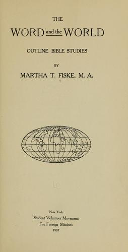 The Word and the world by Martha Theresa Fiske