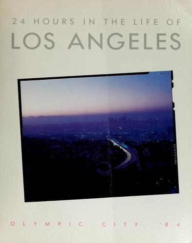24 hours in the life of Los Angeles by