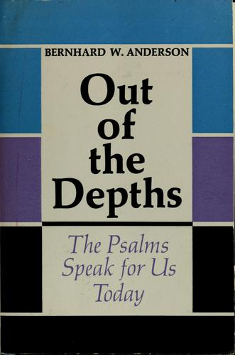 Out of the depths by Bernhard W. Anderson