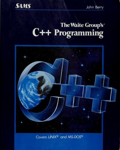 The Waite Group's C++ programming by John Thomas Berry
