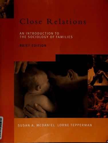 Close relations by Susan A. McDaniel