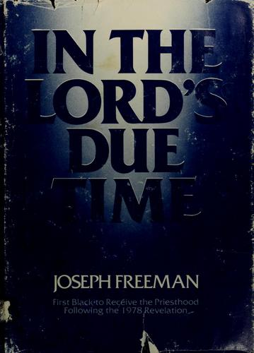In the Lord's due time by Freeman, Joseph