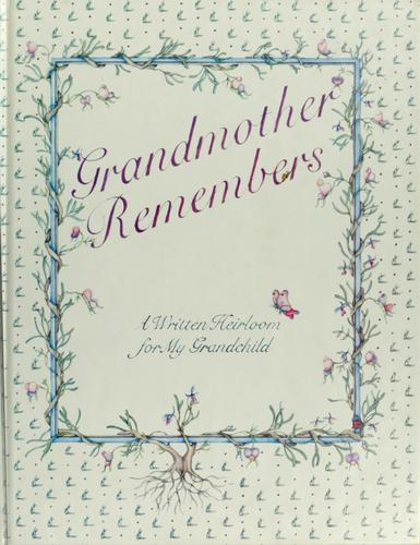 Grandmother remembers by Judith Levy