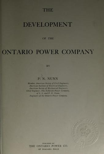 The development of the Ontario power company by Paul N. Nunn