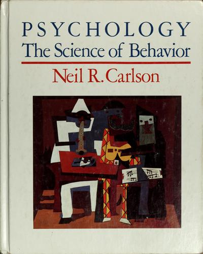 Psychology by Neil R. Carlson