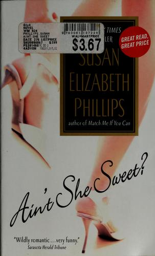 Ain't she sweet? by Susan Elizabeth Phillips