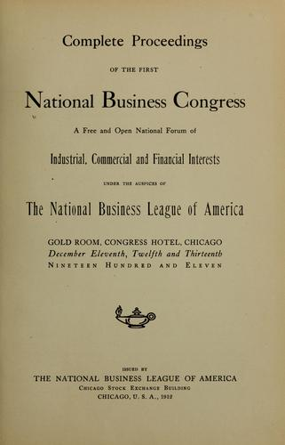Complete proceedings of the First National Business Congress