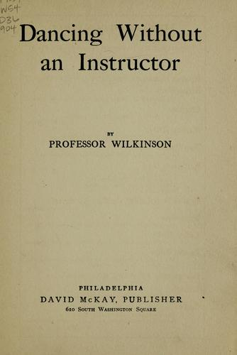 Dancing without an instructor by Wilkinson Professor