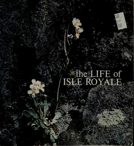 The life of Isle Royale by Napier Shelton
