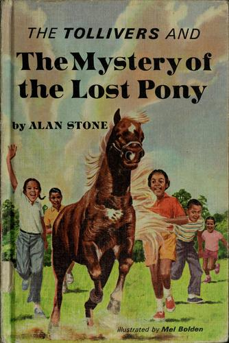 The Tollivers and the mystery of the lost pony by Alan Stone