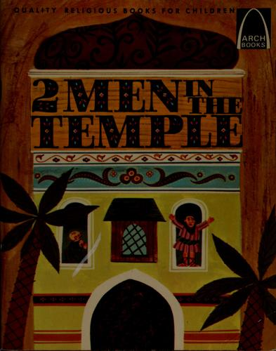 2 men in the temple by Joann Scheck