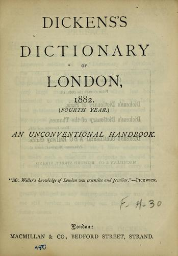 Dickens's dictionary of London, 1882 (fourth year) by Charles Dickens