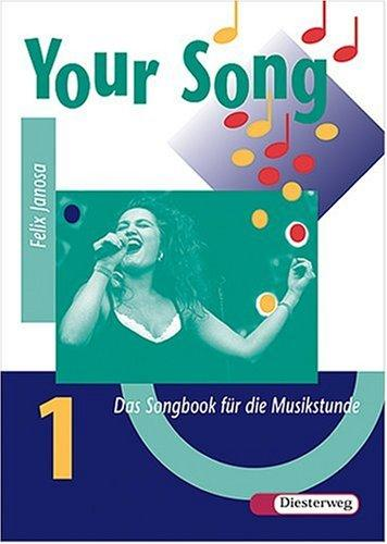 Your Song, Songbook by Felix Janosa