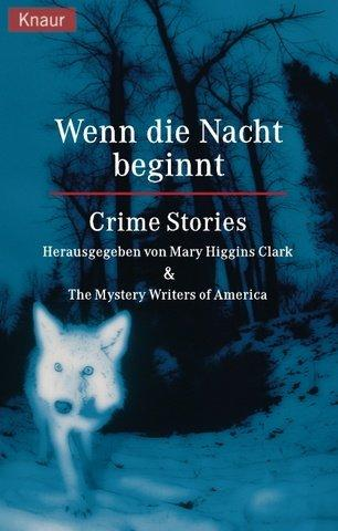 Wenn die Nacht beginnt. Crime Stories by Mary Higgins Clark