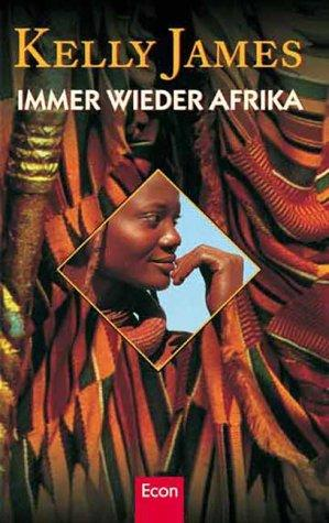 Immer wieder Afrika by Kelly James