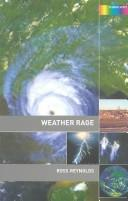 Weather Rage by Ross Reynolds