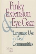 Pinky Extension and Eye Gaze by Ceil Lucas