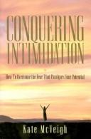 Conquering Intimidation by Kate McVeigh