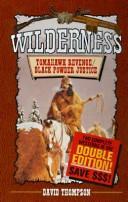 Tomahawk Revenge/Black Powder Justice (Wilderness Series)
