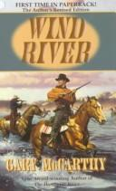 Wind River by Gary McCarthy