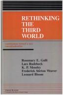 Rethinking the Third World by edited by Rosemary Galli.