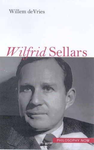Wilfrid Sellars (Philosophy Now) by Willem A. DeVries