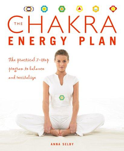 The Chakra Energy Plan by Anna Selby