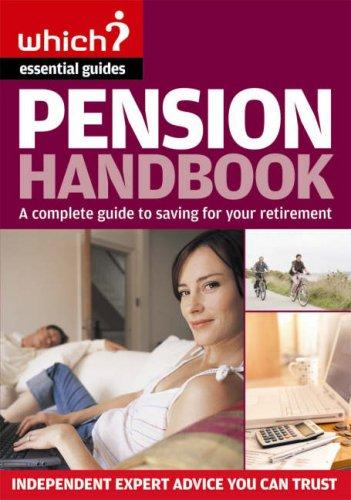 The Pension Handbook (Which Essential Guides) by Jonquil Lowe