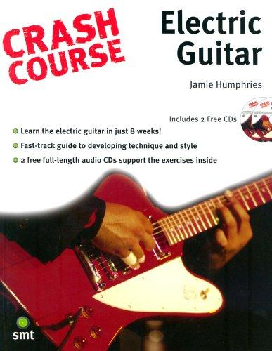 Crash Course Electric Guitar (Crash Course) (Crash Course) by Jamie Humphries