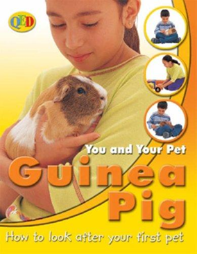 Guinea Pig (You and Your Pet) by Jean Coprendale