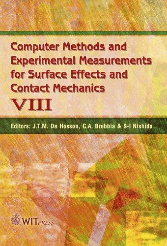 Computer methods and experimental measurements for surface effects and contact mechanics VIII by