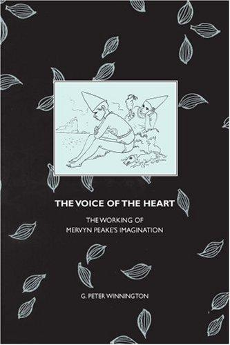 The Voice of the Heart by G. Peter Winnington