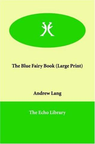 The Blue Fairy Book (Large Print)