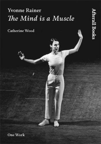 Yvonne Rainer by Catherine Wood, Yvonne Rainer
