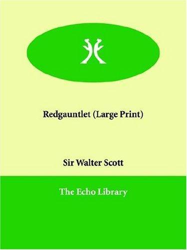Redgauntlet (Large Print)