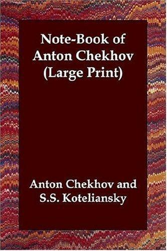 Note-Book of Anton Chekhov (Large Print)