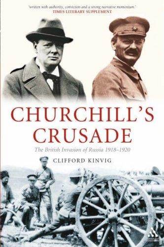 Churchill's Crusade by Clifford Kinvig
